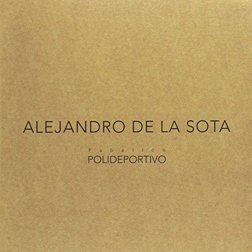 9788461307548: Alejandro de la Sota. Pabellón polideportivo