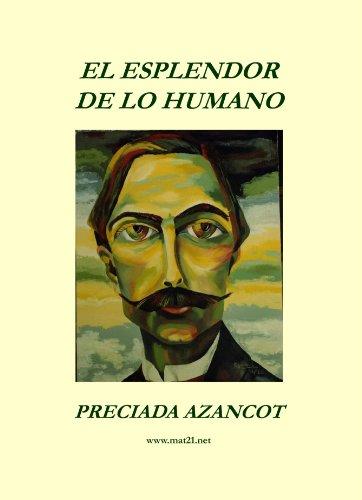 9788461311644: El Esplendor de Lo Humano (Spanish Edition)