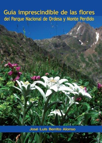 9788461317769: Guía imprescindible de las flores del Parque Nacional de Ordesa y Monte Perdido