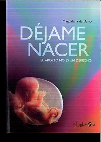 9788461326495: Dejame Nacer