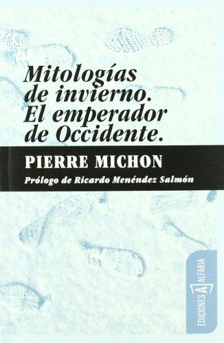 9788461327010: Mitologias De Invierno/El Empera (Alfabia)