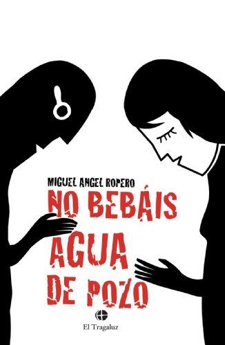9788461328574: No Bebais Agua De Pozo