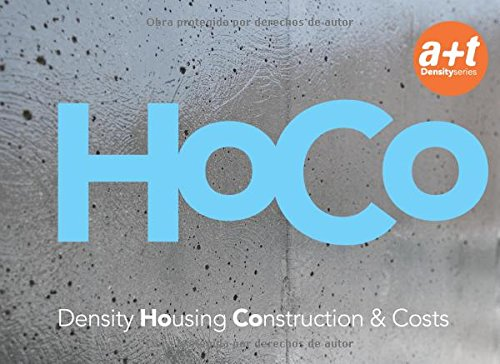 HOCO Density Housing Construction & Costs: Per, Aurora Fernández, Javier Mozas, Javier Arpa