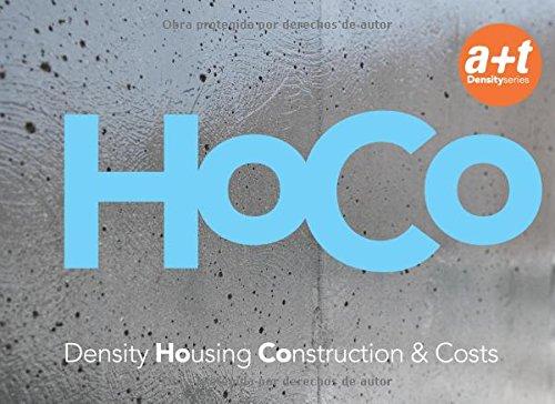 HoCo Density Housing: Construction & Costs: Fernandez Per, Aurora and Javier Mozas