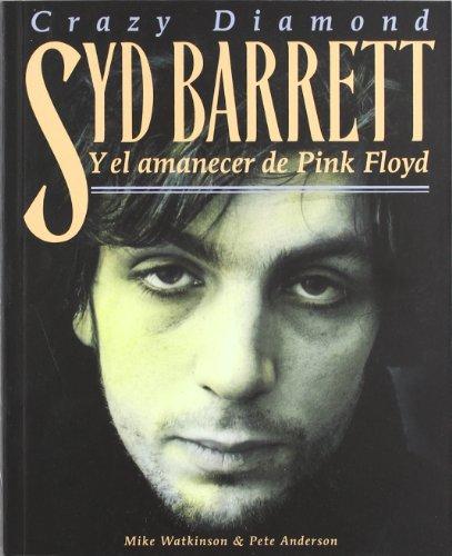 9788461332564: Crazy diamond - syd barrett y el amanecer de pink floyd