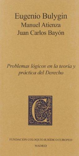 9788461334438: Problemas lógicos en la teoría y práctica del derecho