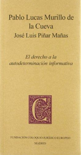 El Derecho a la autodeterminación informativa: Murillo de la