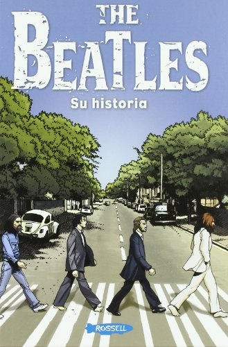9788461335282: The Beatles. Su Historia