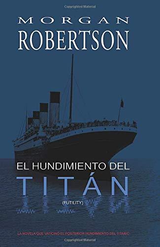 9788461338399: El Hundimiento del Titán (Spanish Edition)