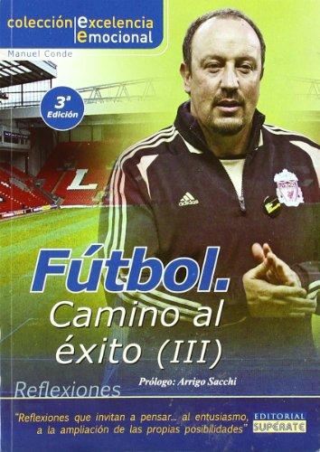 9788461346479: Fútbol camino al éxito vol. 3