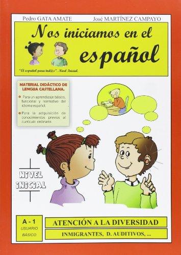 9788461349982: NOS INICIAMOS EN EL ESPAÑOL