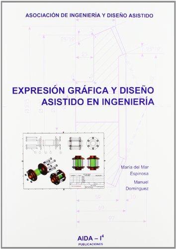 9788461357710: Expresion grafica y diseño asistido en ingenieria