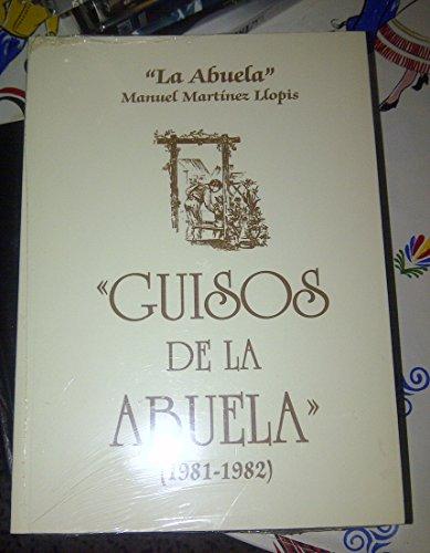 9788461358854: Guisos de la abuela (1981-1982). Gratis Suplemento La cocina valenciana