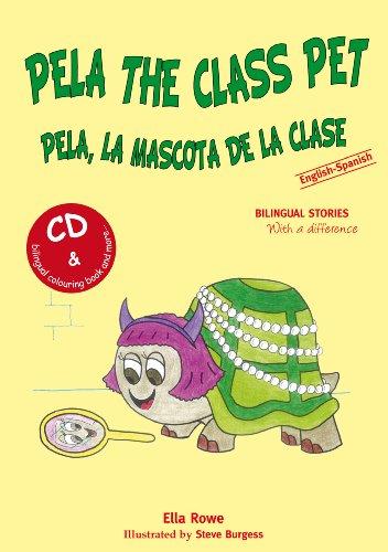 9788461362233: Pela the Class Pet - Pela, la Mascota de la Clase (Bilingual Story in English and Spanish with Audio CD)