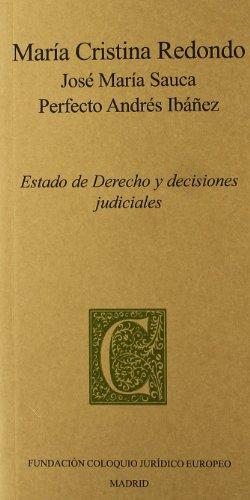 9788461368921: Estado de derecho y decisiones judiciales
