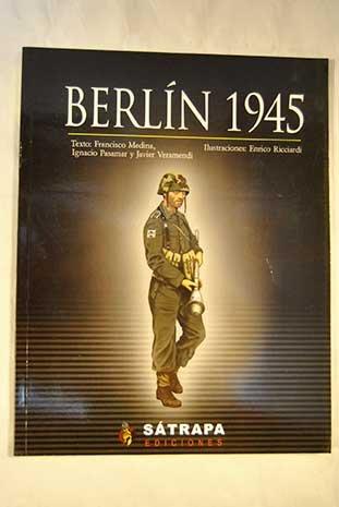 9788461369485: Batalla de Berlin, (La). 1945