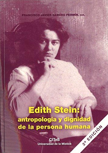 9788461371228: Edith stein : antropologia y dignidad de la persona humana