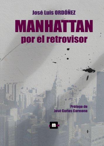 Manhattan por el retrovisor: Ordóñez, José Luis