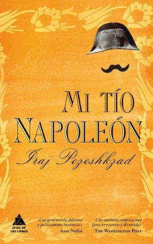 9788461381456: Mi tío Napoleón (Spanish Edition)