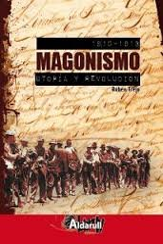9788461383757: Magonismo: utopia y revolucion (1910-1913)