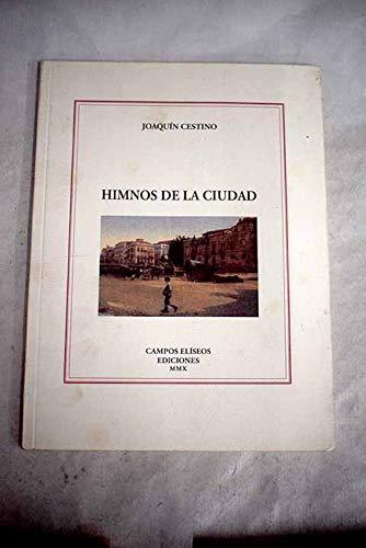Himnos de la ciudad: Cestino Pérez, Joaquín