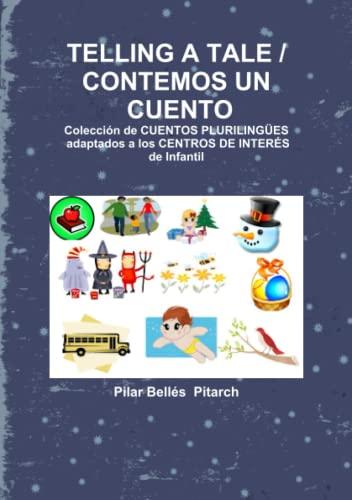 9788461391202: Telling A Tale / Contemos Un Cuento (Spanish Edition)