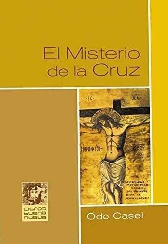 El misterio de la cruz: Casel, Odo