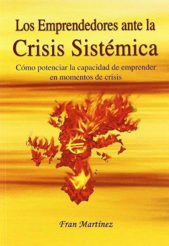 9788461401369: Emprendedores ante la crisis sistematica