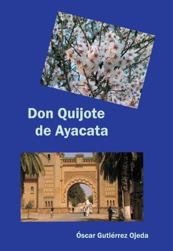 9788461402175: Don Quijote de Ayacata (Spanish Edition)