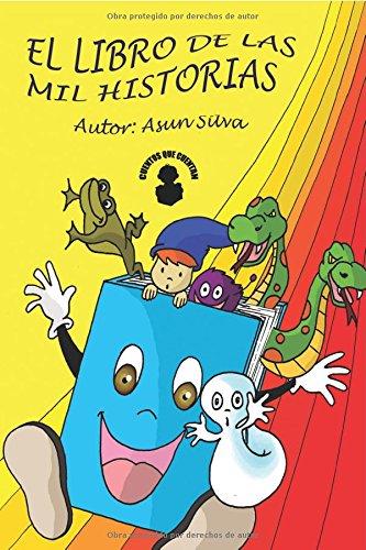 9788461402588: El libro de las mil y una historias- 5a edición con cuadernillo (Spanish Edition)