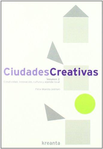 9788461407316: Ciudades creativas - Volumen 2 (Fundacion Kreanta)