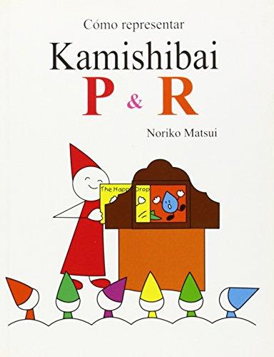 9788461408924: Como representar kamishibai - p&r