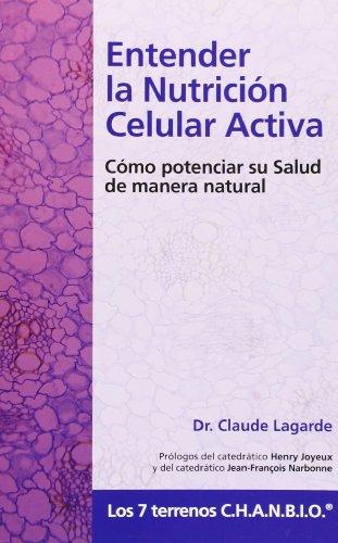 9788461414154: Entender la nutricion celular activa (2ª ed.)