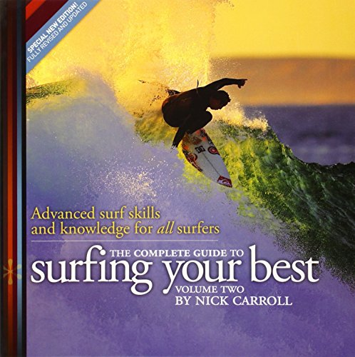 9788461415359: The Complete Guide to Surfing Your Best - Vol 2 : Advanced surf skills and knowledge for all surfers