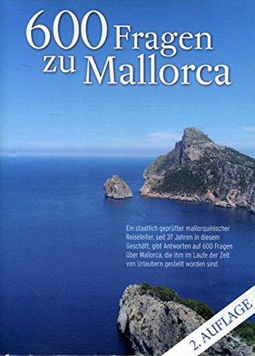 9788461418084: 600 Fragen zu Mallorca