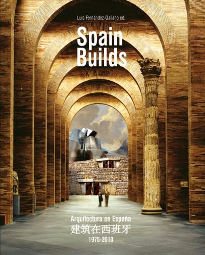 9788461421497: Spain builds: arquitectura en España (1975-2010)