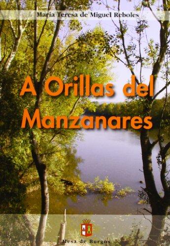 9788461427048: A orillas del Manzanares
