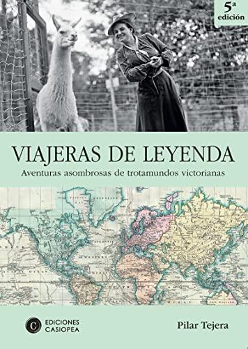 9788461431915: Viajeras De Leyenda (Literatura De Viajes)