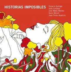 9788461438518: Historias imposibles. Incluye CD con la lectura de los relatos (Spanish Edition)