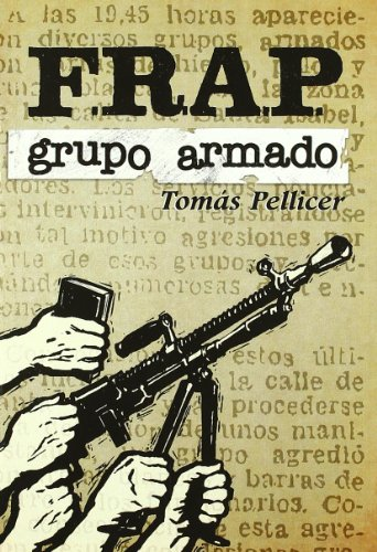 9788461439461: Frap, grupo armado