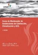 9788461445998: Curso de mantenedor de instalaciones de calefacción, climatización y agua caliente sanitaria