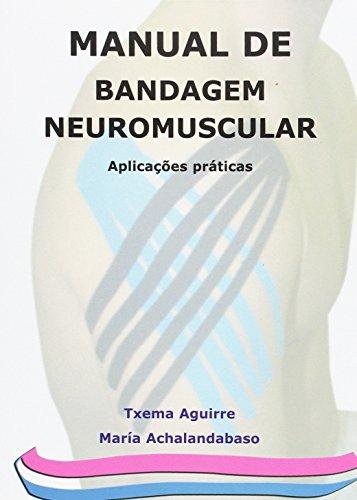 9788461456659: Manual de bandagem neuromuscular: aplicaçoes practicas