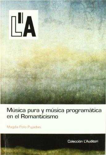 9788461464098: Música pura y música programática en el romanticismo