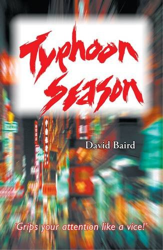 Typhoon Season: David Baird
