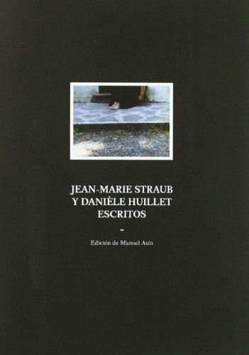 9788461466771: Jean-marie Straub y Danièle Huillet: Escritos
