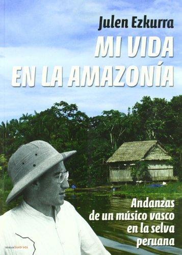 9788461468485: Mi vida en la amazonía peruana