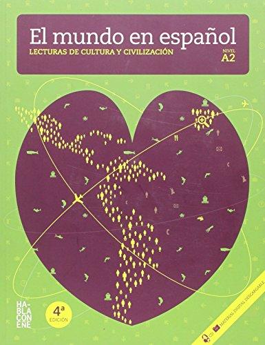 9788461474950: El mundo en español. Lecturas de cultura y civilización. A2 (Spanish Edition)