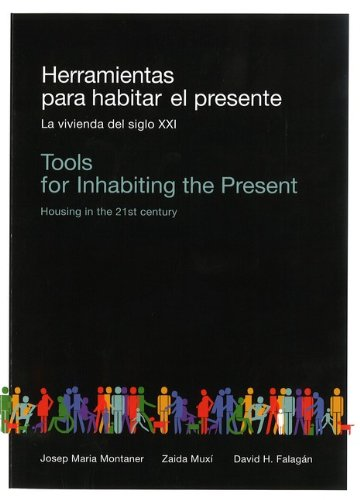 9788461475049: Tools for Inhabiting the Present: Housing in the 21st Century (English and Spanish Edition)