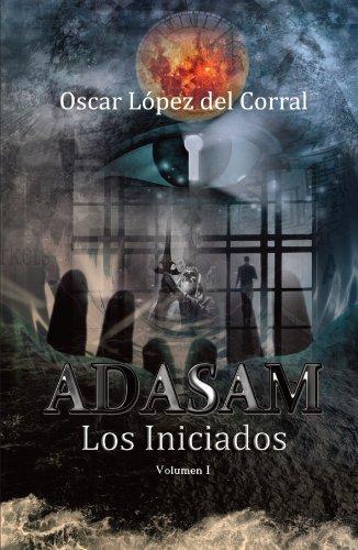 9788461481187: Adasam. Los Iniciados (Spanish Edition)