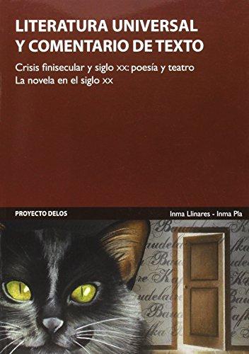 9788461482900: Literatura universal : crisis finisecular y siglo XX
